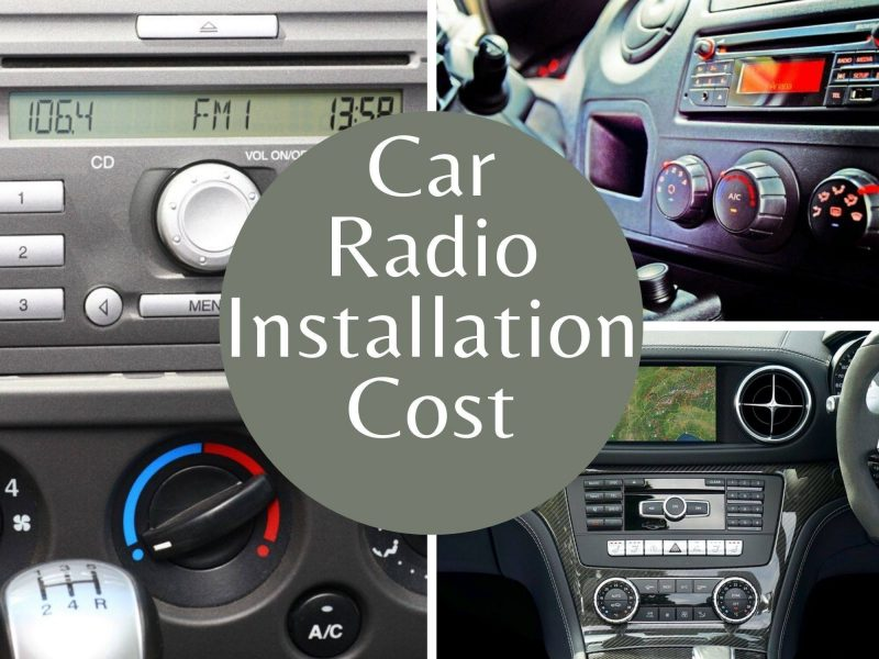 How much Car Radio Installation Cost 2020